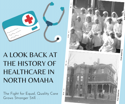 North Omaha Healthcare: Then & Now