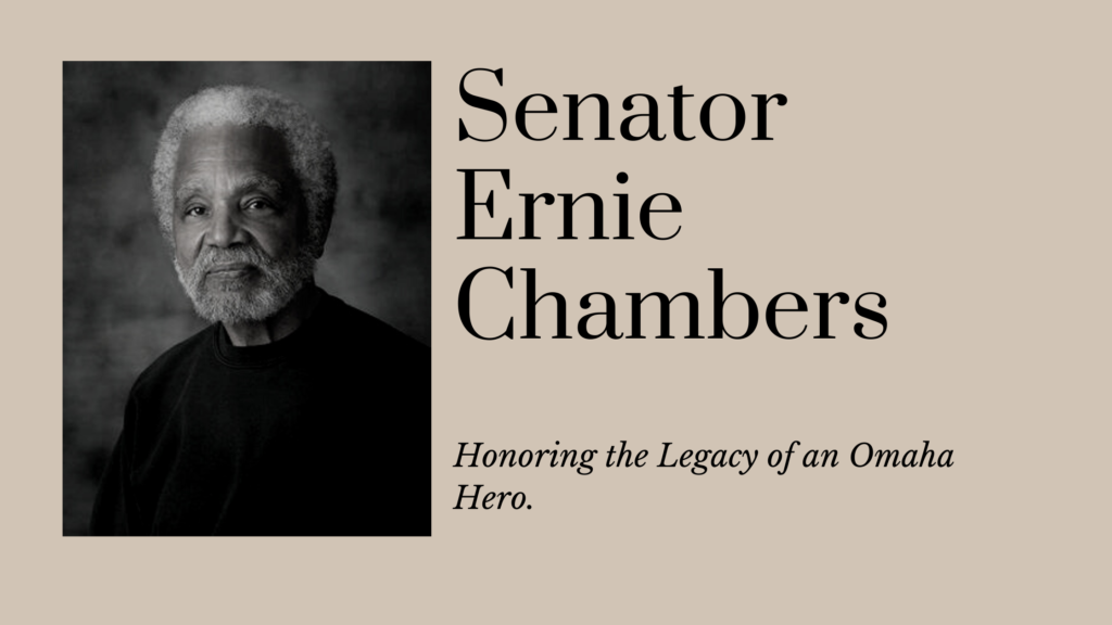 The Legacy of Omaha Hero, Ernie Chambers