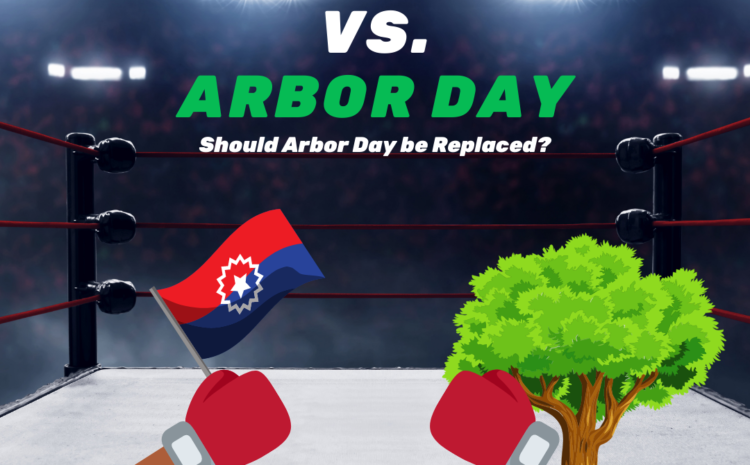 Should Arbor Day be Replaced by Juneteenth?