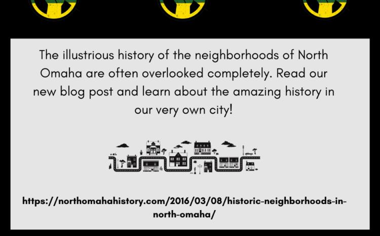 The Rich Forgotten History of North Omaha Neighborhoods