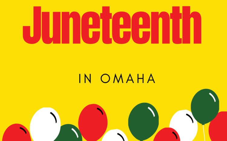 Celebration of Juneteenth in Omaha