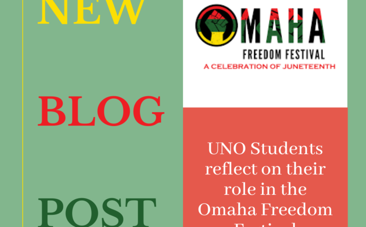UNO Student Reflection of the Omaha Freedom Festival